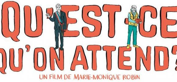 Marie-Monique Robin on her new film 'Qu'est-ce qu'on attend' ('What are we waiting for?')