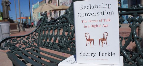 Book Review: 'Reclaiming Conversation: the power of talk in a digital age' by Sherry Turkle.